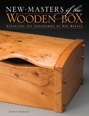New Masters of the Wooden Box: Expanding the boundaries of box making front cover